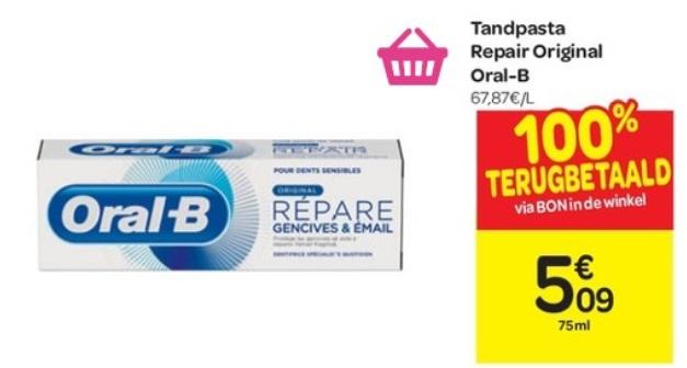 Oral-B tandpasta 100% terugbetaald bij Carrefour