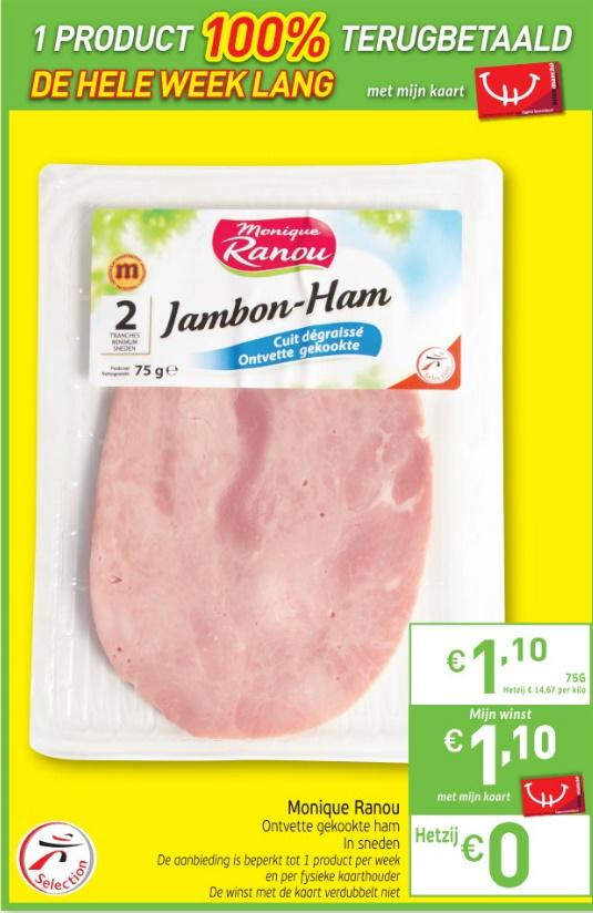 Monique Ranou ham 100% terugbetaald bij Intermarché